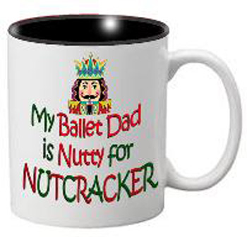 Nutcracker Ballet Mug - DadNutty - Father's Day Mug with Nutcracker